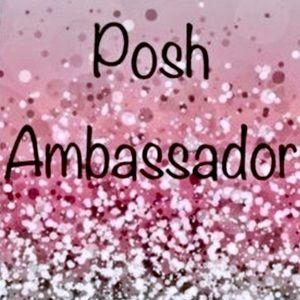 Other - Posh Ambassador!!!